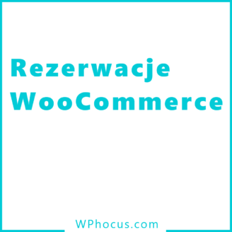 Rezerwacje do WooCommerce