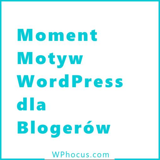 Szablon dla blogerów moment