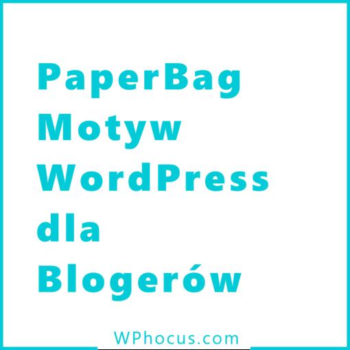 Szablon Wordpress dla blogerów