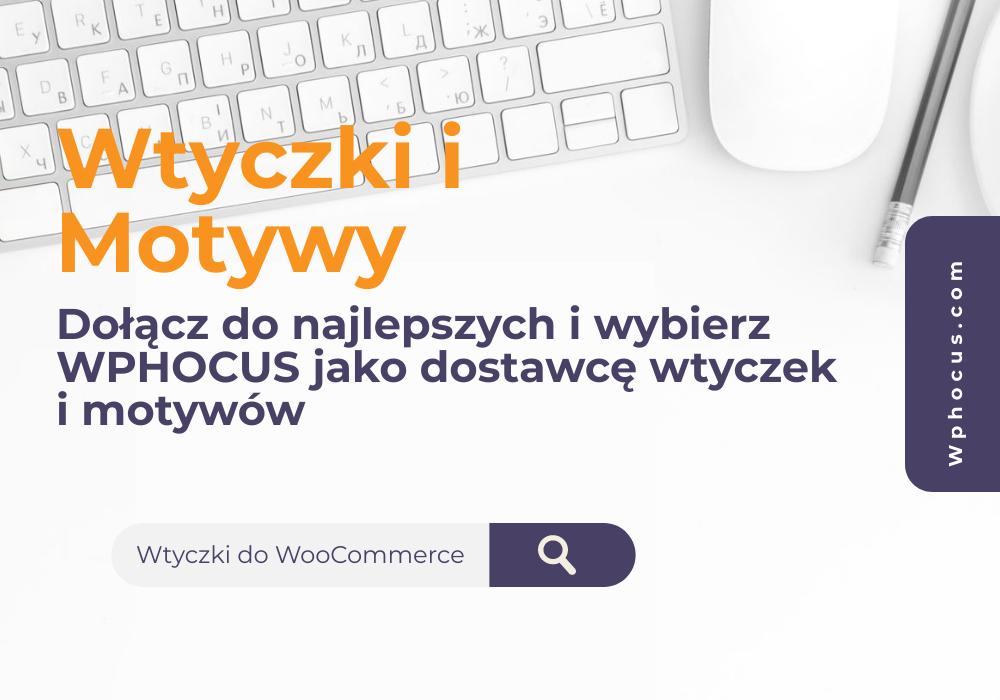 Kup wtyczki i motywy do WordPressa lub WooCommerce taniej tutaj!